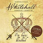 Om hans blindhed (Whitehall 3) | Barbara Samuel