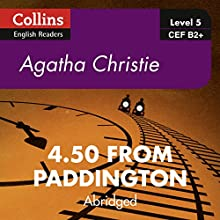4.50 from Paddington: B2+ Collins Agatha Christie ELT Readers Audiobook by Agatha Christie Narrated by Gabrielle Glaister
