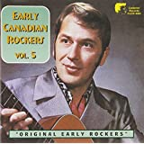 Early Canadian Rockers 5 by Early Canadian Rockers (2003-02-14)