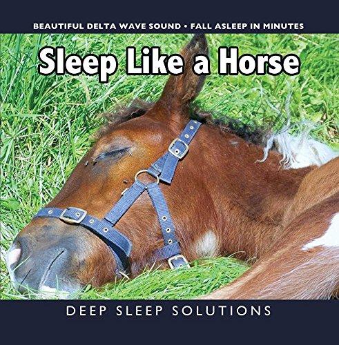 Sleep Like a Horse - DEEP SLEEP IN MINUTES - Best Delta Waves