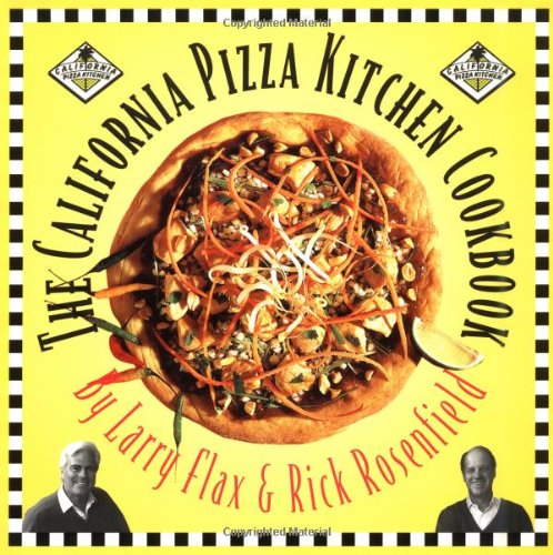 California Pizza Kitchen Cookbook (City Of Concord California)