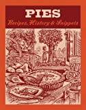 img - for Pies: Recipes, History, Snippets book / textbook / text book