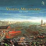 Classical Music : Venezia Millenaria 700-1797