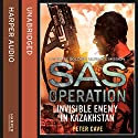 Invisible Enemy in Kazakhstan: SAS Operation Audiobook by Peter Cave Narrated by Colin Mace