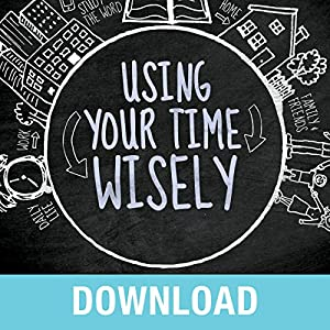 Using Your Time Wisely Speech