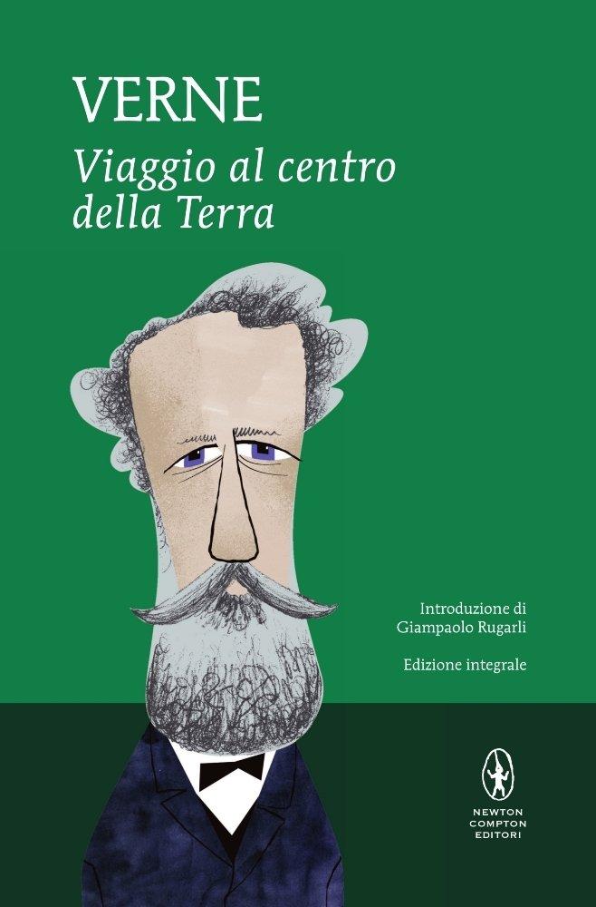 Viaggio al centro della terra. Ediz. integrale Copertina rigida – 16 lug 2015 Jules Verne L. Chiavarelli Newton Compton 885418148X