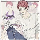 Because, Tomorrow… Vol.3 世明奏良