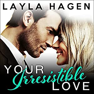 Your Irresistible Love Hörbuch