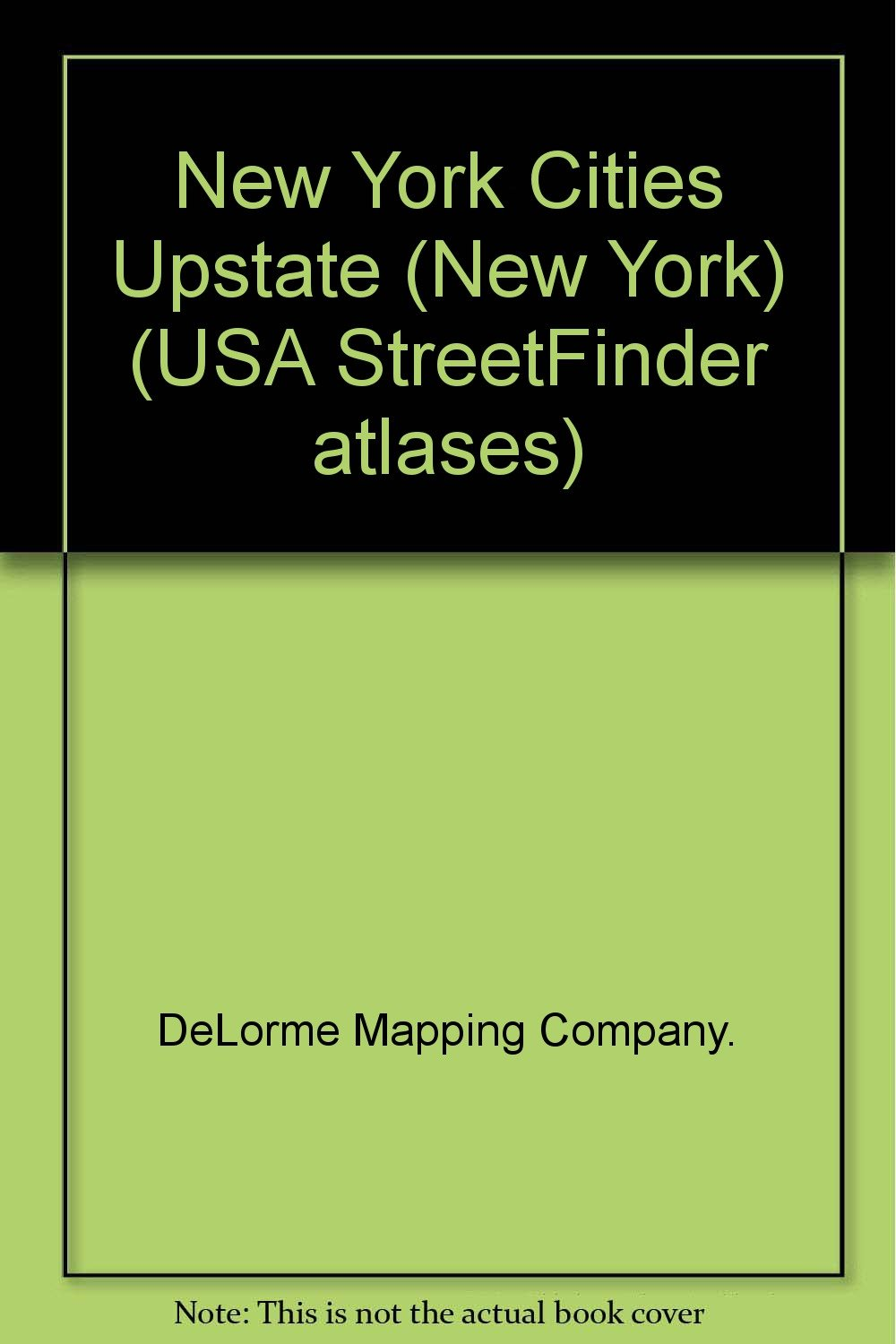 Upstate New York City Street Maps (USA StreetFinder atlases ...