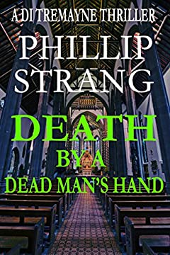 Death by a Dead Man's Hand (DI Tremayne Thriller Series Book 5)