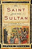 The Saint and the Sultan: The