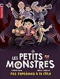 Les petits monstres, Tome 3 : Des fantômes à la fête
