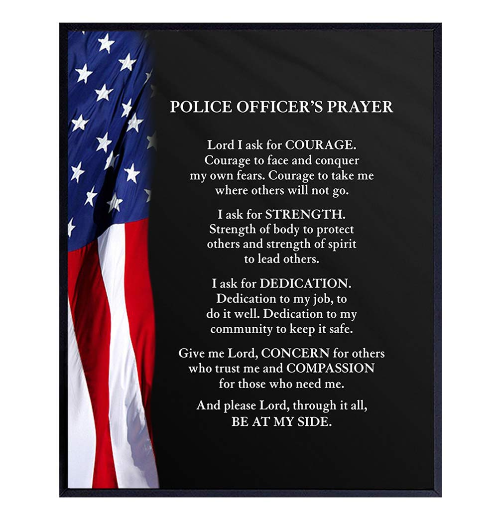 Patriotic Flag Police Officer Prayer - Wall Art Decor Picture for Home, Station, Office, Living Room Decoration - Gift for Cop, Policeman, Policewoman, Law Enforcement, First Responder - 8x10 Poster