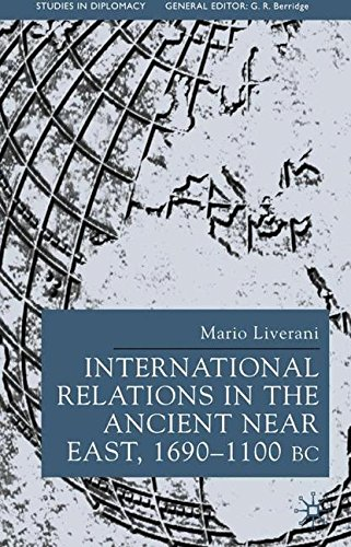 International Relations in the Ancient Near East (Studies in Diplomacy and International Relations)