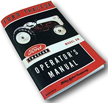 Amazon Com 1948 1949 1950 1951 1952 Ford 8n Tractor Owners Manual Automotive