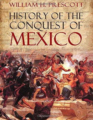 History of the Conquest of Mexico: Amazon.de: Prescott, William H.:  Fremdsprachige Bücher