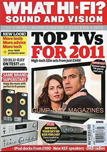 WHAT HI-FI SOUND AND VISION UK Magazine January 2011 3D BLU-RAY SPEAKERS Top TV's iPOD DOCKS Build System KEF SPEAKERS Yamaha RX-V2067 NAIIM NAIT 5i Linn Majik-1 PANASONIC DMP-BDT100 Rega PP1 KEF (Tuner Bluray)