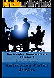 SOCIEDADES EMPRESARIAIS - VOLUME 1: Noções de Sociedade - Ato Constitutivo da Sociedade Empresarial - Contrato Social - Espécies - Sociedade Simples - Sociedade Limitada - Sociedade Cooperativa