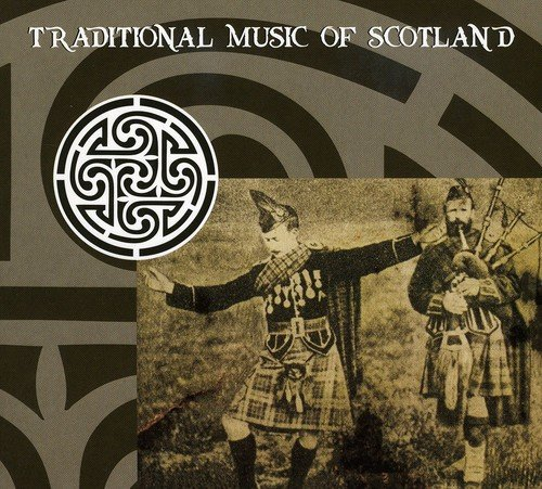 Traditional Music of Scotland ()
