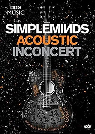Simple Minds - Acoustic In Concert (DVD): Amazon co uk: Simple Minds