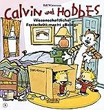 Calvin Und Hobbes: Wissenschaftlicher Fortschritt Macht Boing (German Edition)