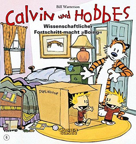 Calvin und Hobbes 6: Wissenschaftlicher Fortschritt macht