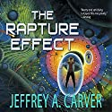 The Rapture Effect Audiobook by Jeffrey A. Carver Narrated by Mirron Willis