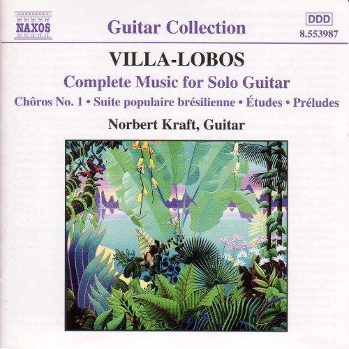Villa-Lobos: Music for Solo Guitar (Complete Guitar Music)