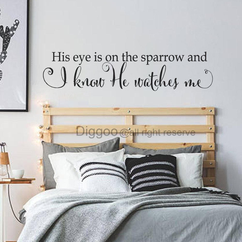 Diggoo His eye is on the sparrow and I know He watches me Vinyl Wall Decal Quote Chrstian Wall Art Bedroom Wall Decor (Black,5'' h x 22'' w)