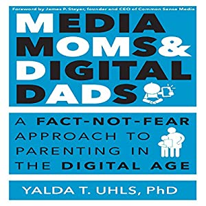 Media Moms and Digital Dads Audiobook