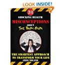 31 Shocking Health Misconceptions About The Bum Gun: The Smartest Approach To Transform The Quality of Your Life (The King of Bathroom Hygiene)