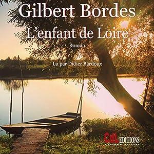 L'enfant de Loire Hörbuch