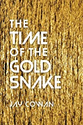 The Time of the Gold Snake (The Time of Twisted Love Book 2)