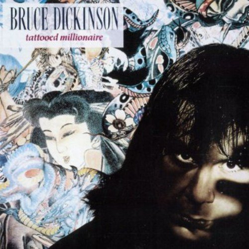 Bruce Dickinson: Tattooed Millionaire (Audio CD)