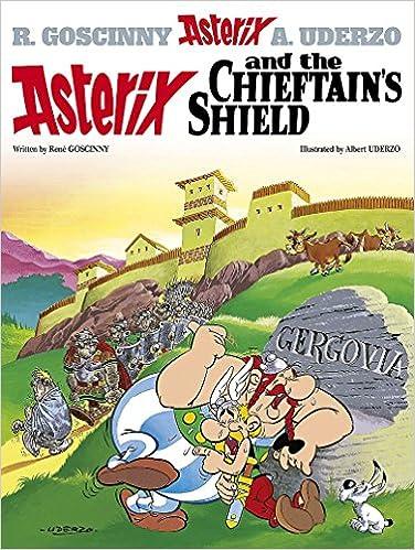 Asterix and the Chieftain's Shield: Album #11: Goscinny, Rene, Uderzo,  Albert: 9780752866253: Amazon.com: Books
