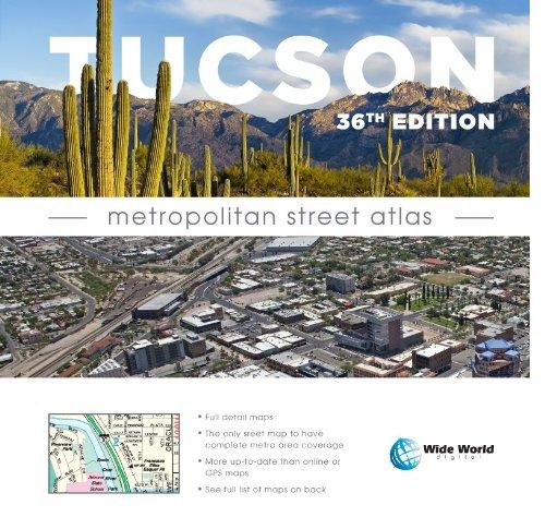 Tucson Metropolitan Street Atlas