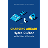 Charging Ahead: Hydro-Québec and the Future of Electricity