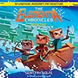 The New Order: An Unofficial Minecraft-Fan Adventure  (Elementia Chronicles, Book 2) (The Elementia Chronicles)