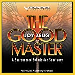 The Good Master: The Full Trilogy | Joy Zelig