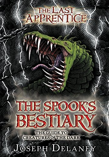 Book cover from The Last Apprentice: The Spooks Bestiary: The Guide to Creatures of the Dark (Last Apprentice Short Fiction) by Joseph Delaney