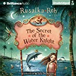 The Secret of the Water Knight | Rusalka Reh
