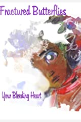 Your Bleeding Heart Kindle Edition