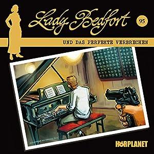 Das perfekte Verbrechen (Lady Bedfort 95) Hörspiel