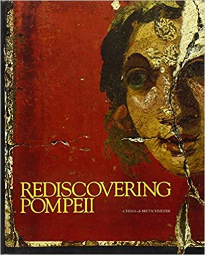 Book Rediscovering Pompeii: Exhibition by IBM-Italia New York 1990, 12 July- 15 Sept. IBM Gallery of Science & Art.- Houston 1990-1991, 11 Nov.-27 Jan. ... Arts (Cataloghi Mostre) (Italian Edition)