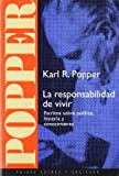 img - for La responsabilidad de vivir / The Responsibility to Live (Spanish Edition) book / textbook / text book