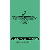 Zoroastrianism (Great Religions of the East)
