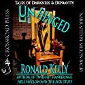 Unhinged: Tales of Darkness and Terror Audiobook by Ronald Kelly Narrated by Milton Bagby