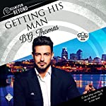 Getting His Man: Dreamspun Desires, Book 48 | B.G. Thomas