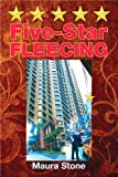 Five-Star FLEECING by Maura Stone front cover