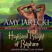 Highland Knight of Rapture: Highland Dynasty Book 4 | Amy Jarecki